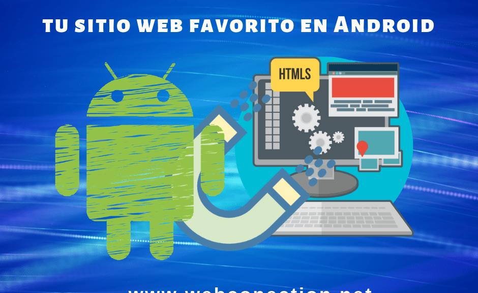 Cómo crear un acceso directo a tu sitio web favorito en Android