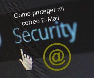 Mi correo y contraseña fueron filtrados, ¿Cómo protegerme?