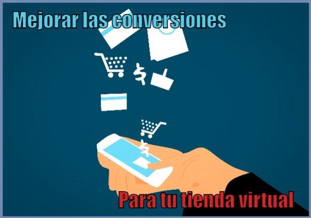 Mejorar conversiones tienda virtual