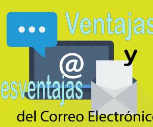 11 Ventajas y Desventajas del Correo Electrónico