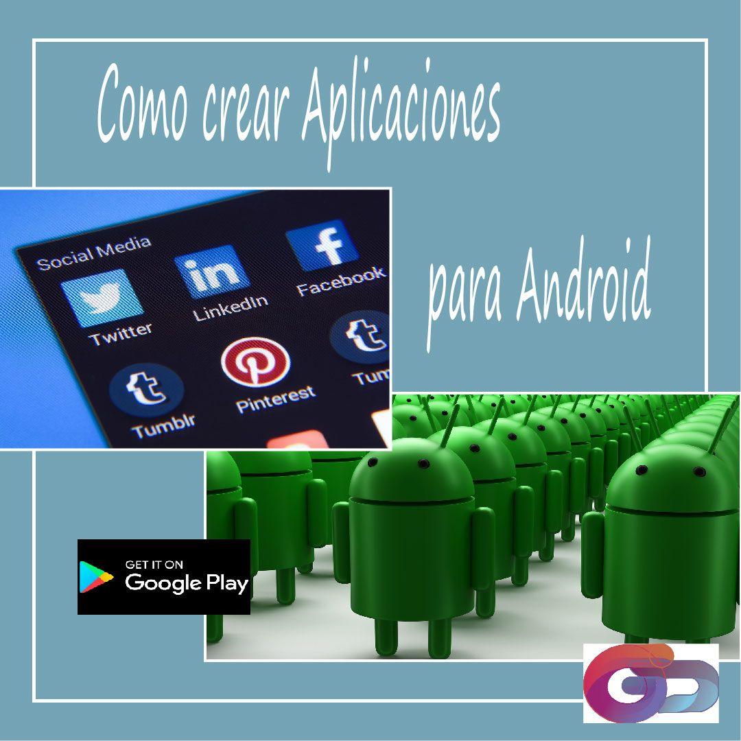 como crear aplicaciones para android